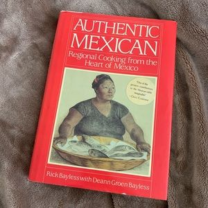 Authentic Mexican: Regional Cooking